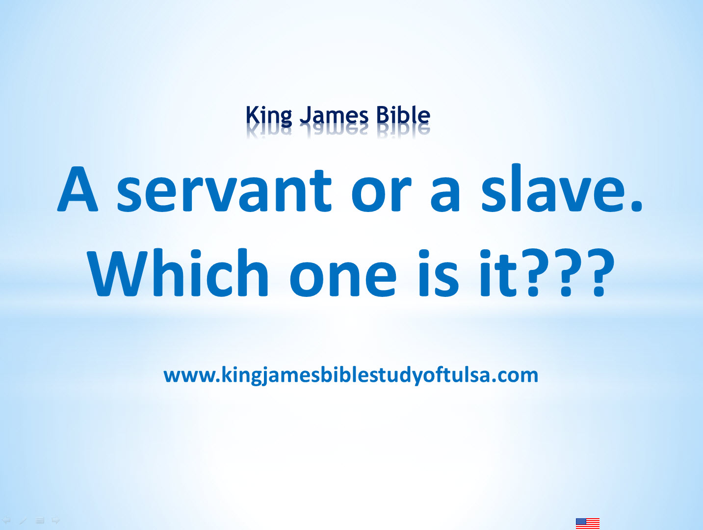 Slave or Servant - Which is Correct in the Bible??? - King